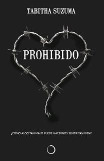 Portada de la novela Prohibido de Tabitha Suzuma, donde en un fondo negro hay un alambre de espino que forma un corazón.