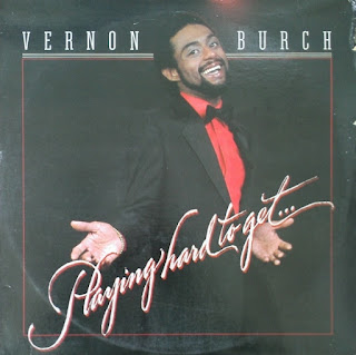 VERNON BURCH - PLAYING HARD TO GET... (1982)