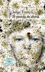 http://lecturasmaite.blogspot.com.es/2013/05/el-mundo-de-afuera-de-jorge-franco.html