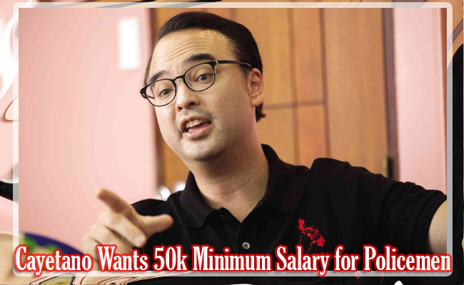 Cayetano Wants 50k Minimum Salary for Policemen