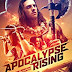 Sinopsis Film Apocalypse Rising (2018) - film zombie paska bencana
