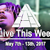Live This Week: May 7th - 13th, 2017