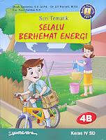 AJIBAYUSTORE  Judul Buku : Seri Tematik Selalu Berhemat Energi 4B   Kelas VI SD