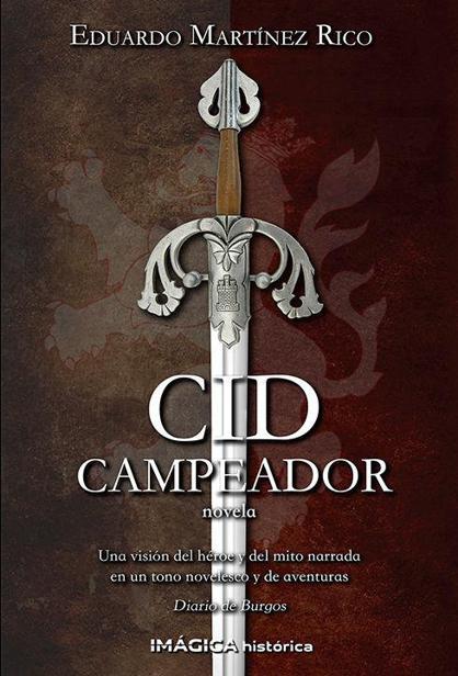 Cid campeador – Eduardo Martinez