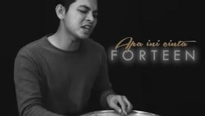 Lirik lagu Apa Ini Cinta - Forteen
