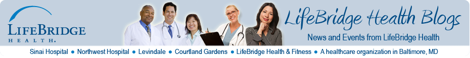 LifeBridge Health Blogs