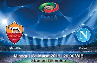 Prediksi AS Roma vs Napoli 31 Maret 2019