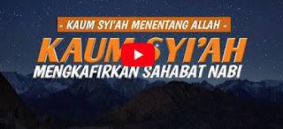 Syiah Mengkafirkan Sahabat [Video Ceramah]