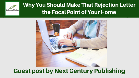 Why You Should Make That Rejection Letter the Focal Point of Your Home