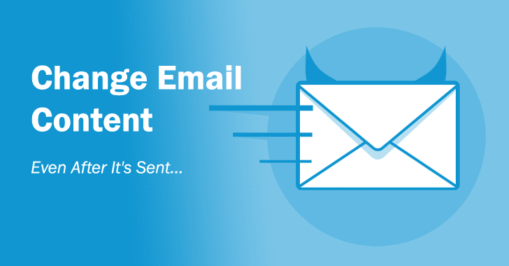 Modify Email Content — Even After It's Sent