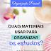 [ORGANIZAÇÃO PESSOAL] Quais materiais são necessários para organizar os estudos?
