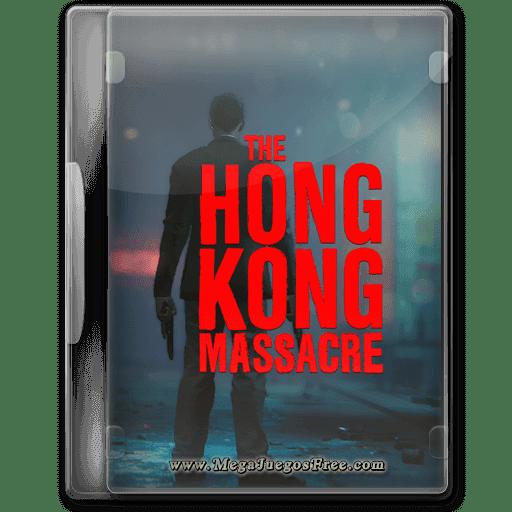 The Hong Kong Massacre Full