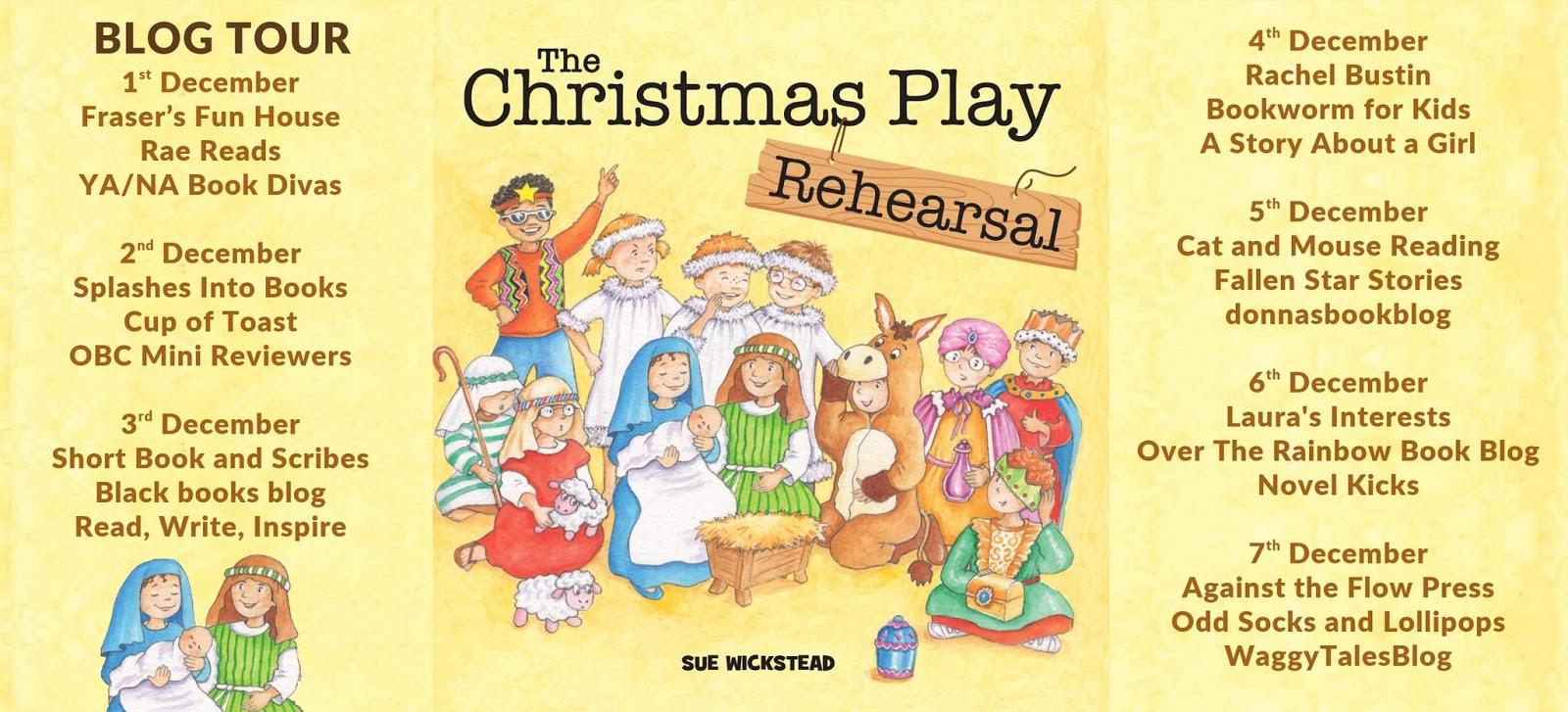 Short Christmas Play.Blog Tour The Christmas Play Rehearsal