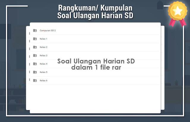 Soal Ulangan Harian SD dalam 1 file rar