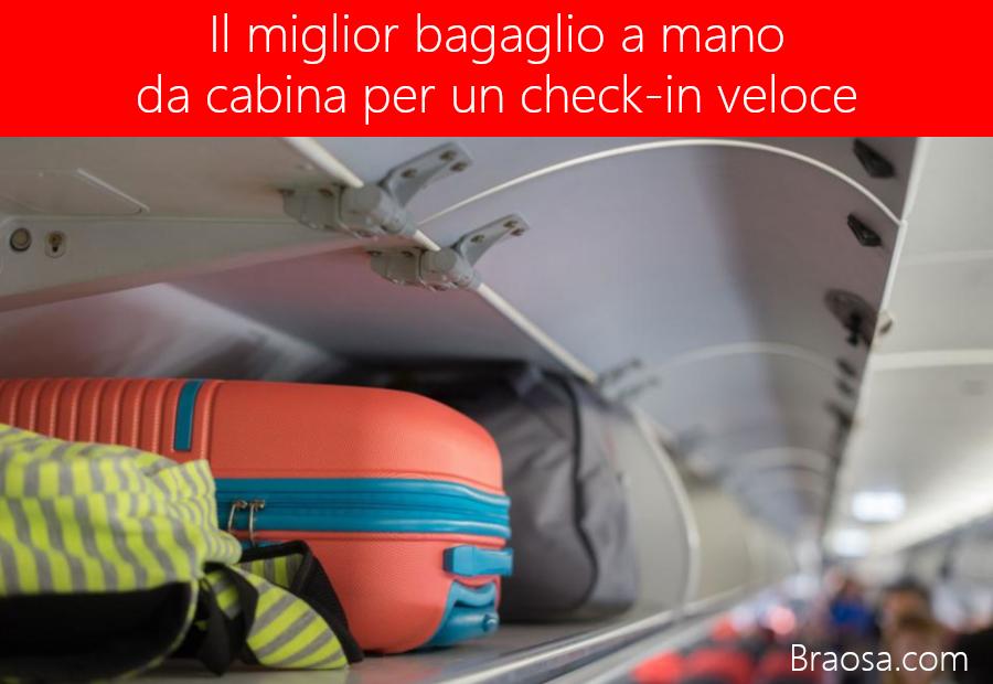Quale bagaglio a mano da cabina utilizzare per un check-in veloce in aeroporto