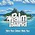 Palm Island [Recensione]