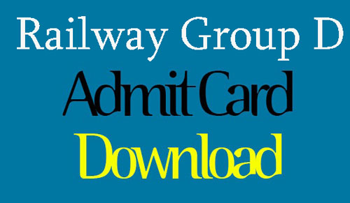 Railway Group D ADMIT CARD- 2018