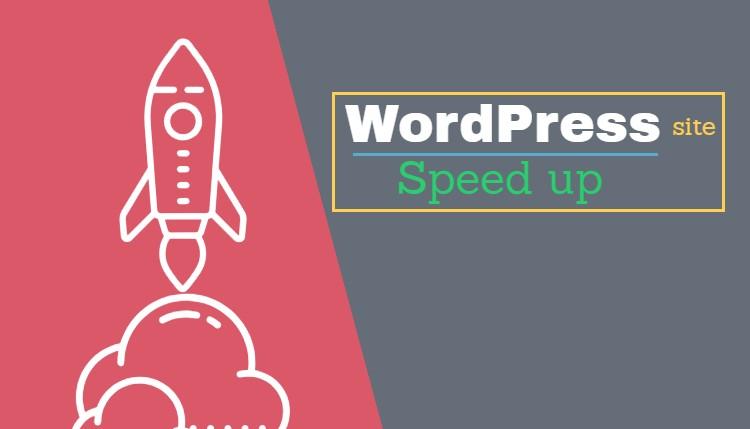 Wordpress blog ko speed up kaise kare - 10 Tips, Wordpress site ko speed up kaise kare - 10 Tips
