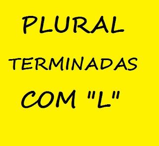 Plural das palavras terminadas com L: projetil, reptil, reptis, projetis