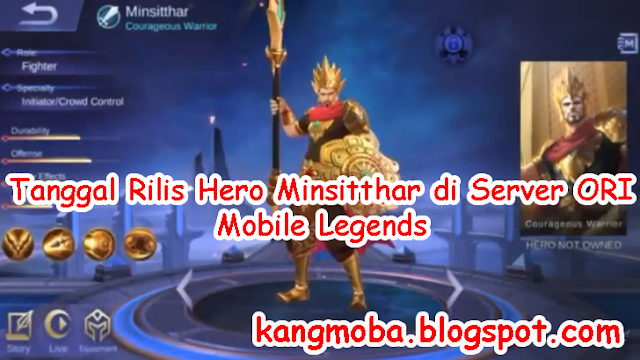 Tanggal Rilis Hero Minsitthar di Server ORI - Mobile Legends