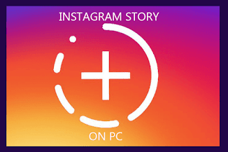 Cara Membuat Snapgram Story Instagram Lewat PC/Laptop
