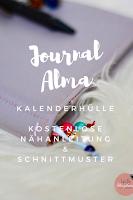 """Ein Traveller-Notebook ist einfach und schnell zu nähen und eine sehr flexible Art von Planer. Näh dir mit dem Freebook """"Journal Alma"""" deine Kalenderhülle selber. Man kann es aus Stoffrestennähen und hat ein tolles, schnelles DIY-Geschenk."""