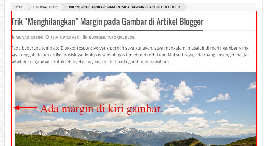 """Trik """"Menghilangkan"""" Margin pada Gambar di Artikel Blogger"""