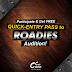 ROADIES - FREE Quick-Entry Pass