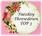 I made Top 3 at Tuesday Throwdown!