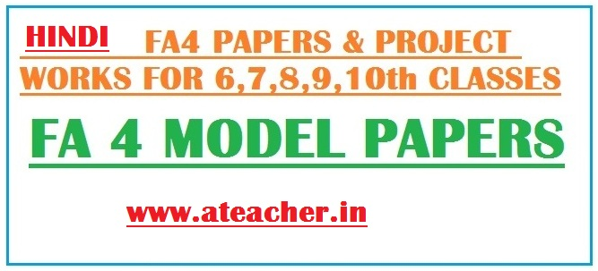 FA 4 Hindi Question Papers 6-7-8-9-10th-CLASSES