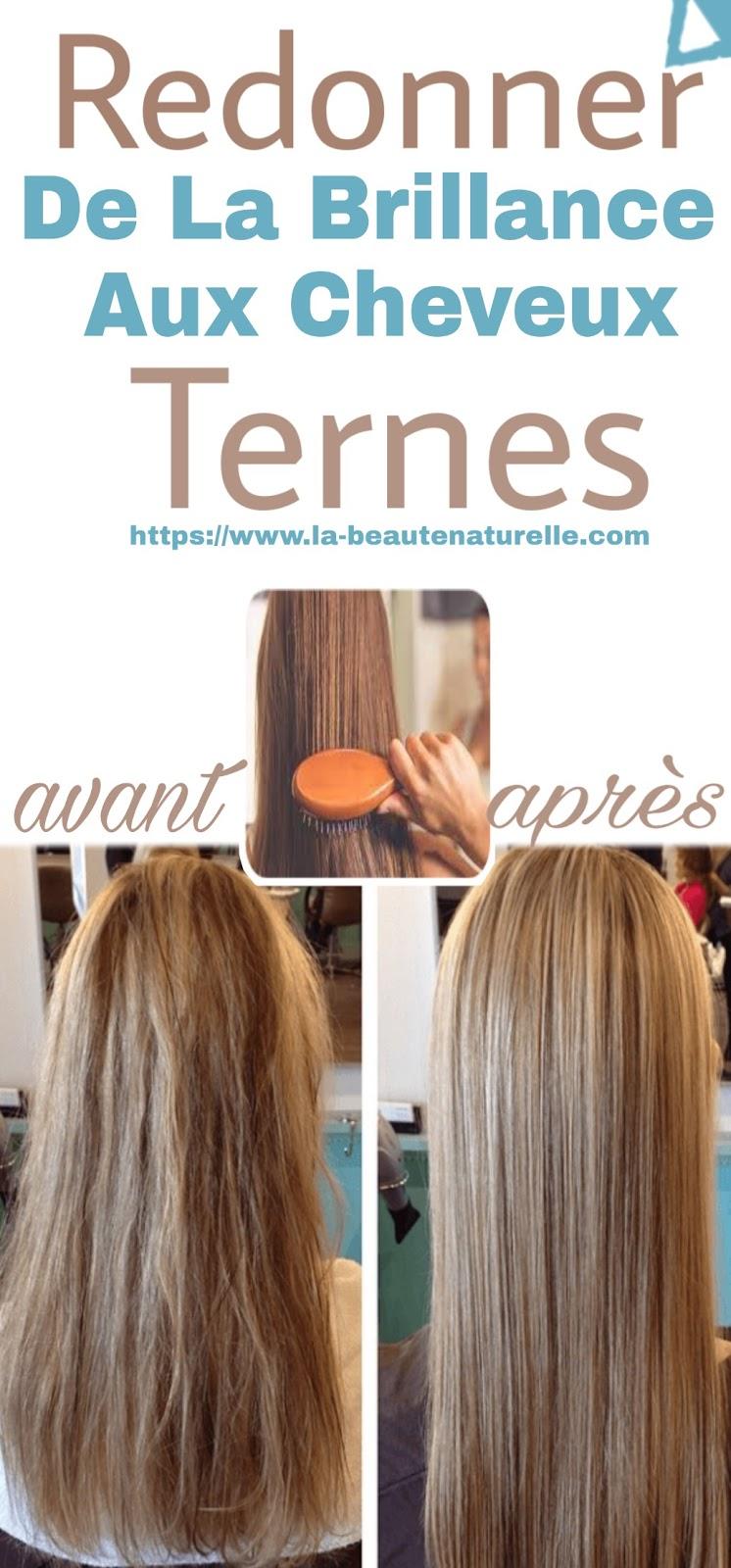 Redonner De La Brillance Aux Cheveux Ternes