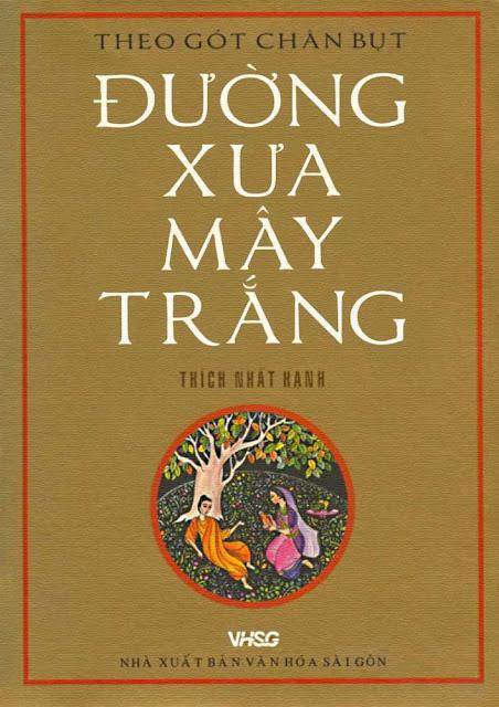 Đạo Phật Nguyên Thủy - Đường Xưa Mây Trắng - Chương 01: Đi để mà đi