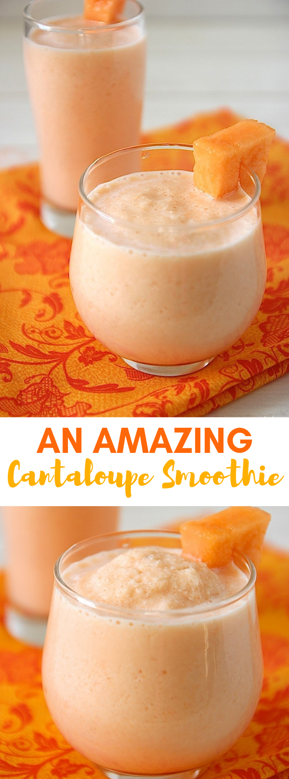 AN AMAZING CANTALOUPE SMOOTHIE RECIPE