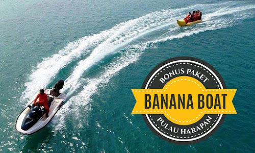 wisata pulau harapan free banana boat