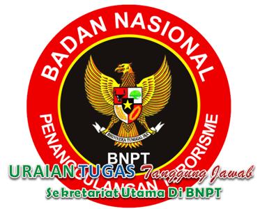 Tugas Dan Fungsi Sekretariat Utama Di BNPT