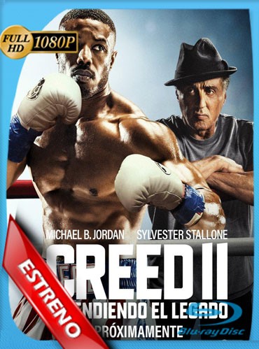 Creed 2 Defendiendo el Legado (2018) HD [1080p] Latino Dual [GoogleDrive] ​TeslavoHD