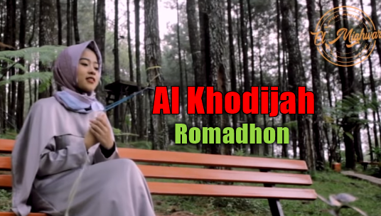 Download Lagu Al Khodijah - Romadhon Mp3 (4,44MB) ,Al Khodijah, Lagu Religi, Lagu Sholawat, Lagu Cover, 2018,