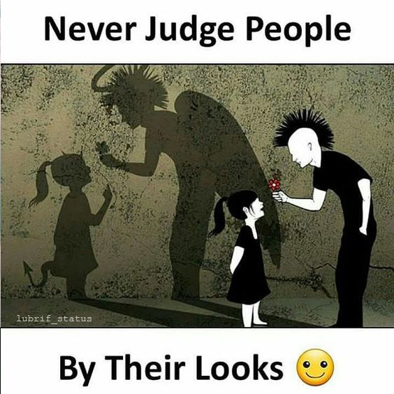 Never judge people quotes and status