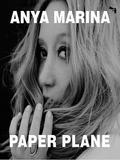 Anya Marina-Paper Plane 2016