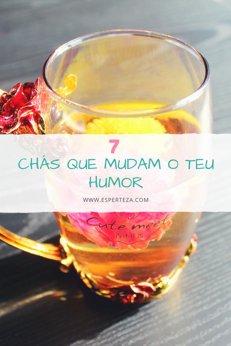 7 Chás Que Mudam o Teu Humor - www.esperteza.com - chás - benefícios