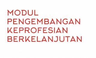 Modul PKB Guru SMP Revisi 2017 Lengkap (IPA, IPS, PKn, Bahasa Indonesia, Bahasa Inggris, Matematika, PJOK)