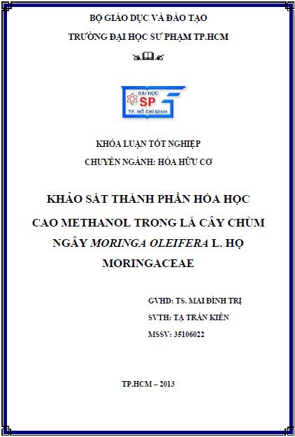 Khảo sát thành phần Hóa học cao Methanol trong lá cây Chùm ngây Moringa Oleifera L. họ Moringaceae