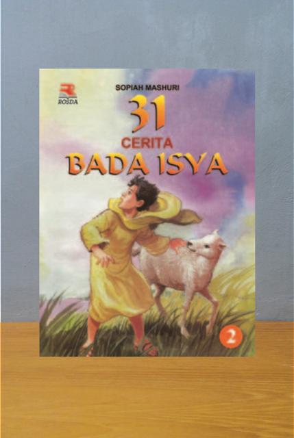 31 CERITA BADA ISYA 2, Sofiah Mashuri