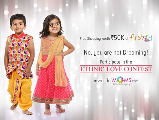 Participate In The Ethnic Love Contest Win Free Shopping Wortb Rs 50k At Firstcry