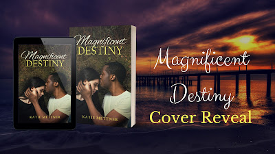 Magnificent Destiny Cover Reveal