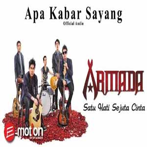 Download MP3 ARMADA - Apa Kabar Sayang