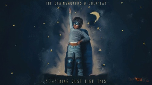 Lirik Something Just Like This The Chainsmokers & Coldplay