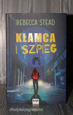 """Książkowa Sobota - Rebecca Stead """"Kłamca i szpieg"""""""