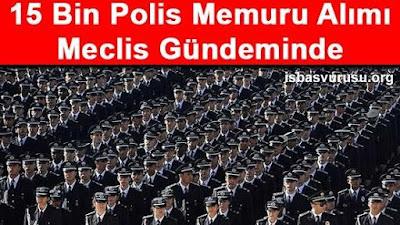 15-bin-polis-alinacak