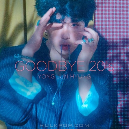 YONG JUN HYUNG – YONG JUN HYUNG 1ST ALBUM `GOODBYE 20`s` (FLAC + ITUNES MATCH AAC M4A)